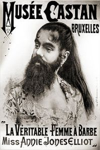 Another, good-looking bearded lady, Annie Jones toured with Barnum and Baily Circus. From Wikipedia http://en.wikipedia.org/wiki/Bearded_lady